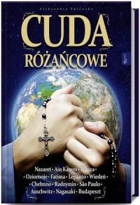 Cuda różańcowe - Aleksandra Polewska - okładka książki
