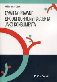 Cywilnoprawne środki ochrony pacjenta - okładka książki