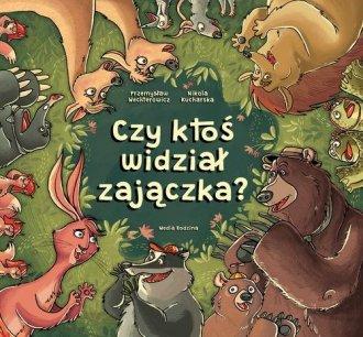 Czy ktoś widział zajączka? - okładka książki