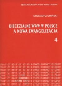 Diecezjalne www w Polsce a nowa ewangelizacja - okładka książki