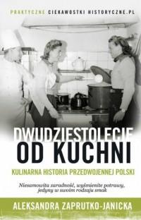 Dwudziestolecie od kuchni - Aleksandra - okładka książki