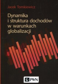 Dynamika i struktura dochodów w - okładka książki