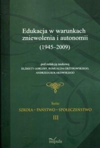 Edukacja w warunkach zniewolenia - okładka książki