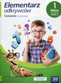 Elementarz odkrywców 1. Szkoła podstawowa. Ćwiczenia do edukacji matematycznej cz. 2 - okładka podręcznika