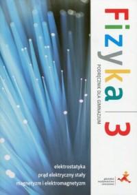 Fizyka z plusem 3. Gimnazjum. Podręcznik - okładka podręcznika