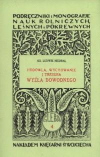 Hodowla wychowanie i tresura wyżła dowodnego - okładka książki