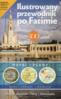 Ilustrowany przewodnik po Fatimie. - okładka książki