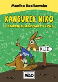 Kangurek NIKO i zadania matematyczne dla klasy 3 - okładka książki