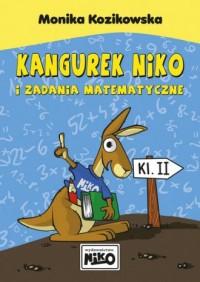 Kangurek NIKO i zadania matematyczne dla klasy II - okładka książki