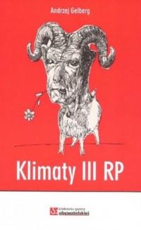Klimaty III RP - Andrzej Gelberg - okładka książki