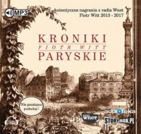 Kroniki Paryskie - Piotr Witt - pudełko audiobooku