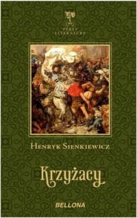 Krzyżacy. Seria: Perły Literatury - okładka książki