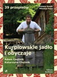 Kurpiowskie jadło i obyczaje - okładka książki