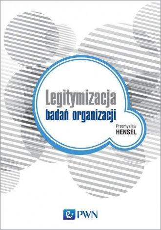 Legitymizacja badań organizacji - okładka książki