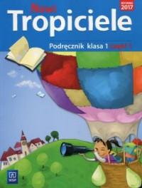 Nowi Tropiciele 1 Podręcznik. Szkoła - okładka podręcznika