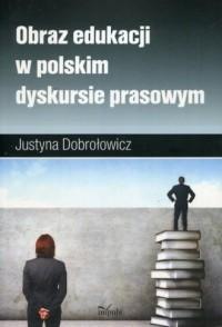 Obraz edukacji w polskim dyskursie - okładka książki