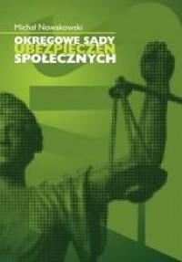 Okręgowe śądy ubezpieczeń społecznych - okładka książki