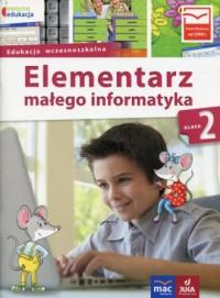 Owocna edukacja 2. Edukacja wczsnoszkolna. Elementarz małego informatyka Podręcznik - okładka podręcznika