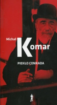 Piekło Conrada - Michał Komar - okładka książki