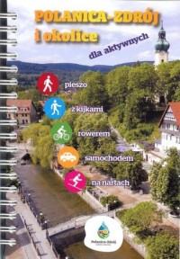 Polanica-Zdrój i okolice dla aktywnych - okładka książki