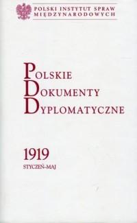 Polskie Dokumenty Dyplomatyczne 1919 styczeń - maj - okładka książki