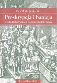 Proskrypcja i banicja w miastach - okładka książki