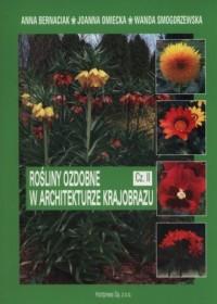 Rośliny ozdobne w architekturze krajobrazu cz. 2 - okładka podręcznika