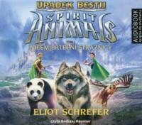 Spirit Animals. Upadek Bestii. Tom 1. Nieśmiertelni Strażnicy - pudełko audiobooku