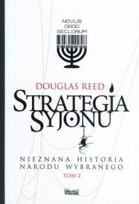 Strategia Syjonu Tom 2. Nieznana historia narodu wybranego - okładka książki