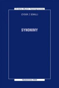 Synonimy. Seria: Źródła Myśli Teologicznej - okładka książki