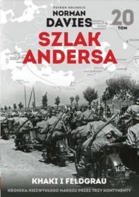 Szlak Andersa 20. Khaki i Feldgrau. - okładka książki