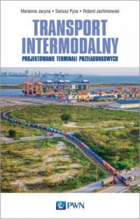 Transport intermodalny. Projektowanie - okładka książki