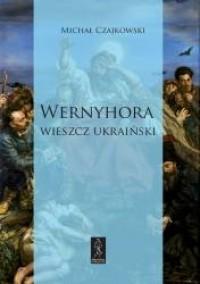 Wernyhora. Wieszcz ukraiński. Powieść - okładka książki