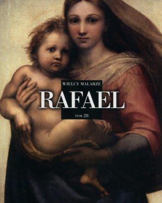 Wielcy Malarze. Tom 28. Rafael - okładka książki