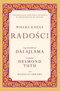 Wielka księga radości - Dalajlama - okładka książki