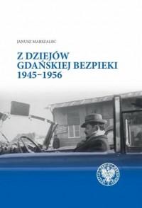 Z dziejów gdańskiej bezpieki - okładka książki