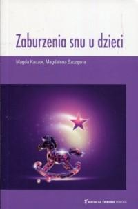Zaburzenia snu u dzieci - okładka książki
