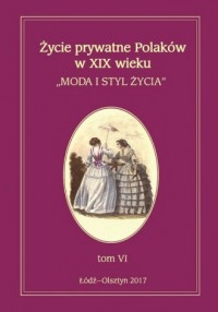 Życie prywatne Polaków w XIX wieku. - okładka książki