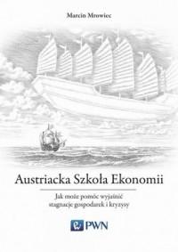 Austriacka Szkoła Ekonomii. Jak - okładka książki