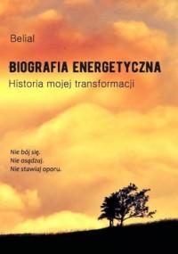 Biografia energetyczna. Historia - okładka książki