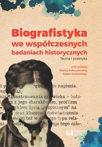 Biografistyka we współczesnych - okładka książki