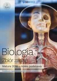 Biologia Zbiór zadań. Tom 2. Matura 2018 - okładka podręcznika