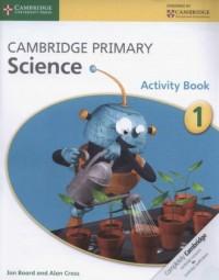 Cambridge Primary Science Activity Book 1 - okładka podręcznika