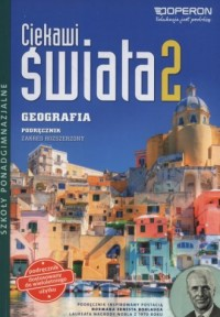 Ciekawi świata 2. Szkoły ponadgimnazjalne. Geografia. Podręcznik zakres rozszerzony - okładka podręcznika