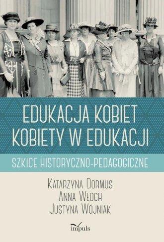 Edukacja kobiet kobiety w edukacji. - okładka książki