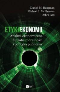 Etyka ekonomii. Analiza ekonomiczna, - okładka książki