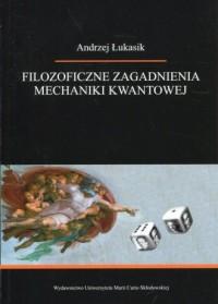 Filozoficzne zagadnienia mechaniki - okładka książki