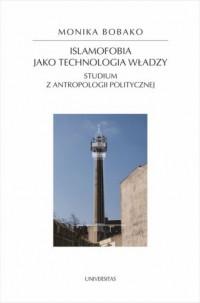 Islamofobia jako technologia władzy. - okładka książki