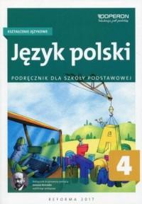 Język polski 4. Szkoła podstawowa. Kształcenie językowe. Podręcznik - okładka podręcznika
