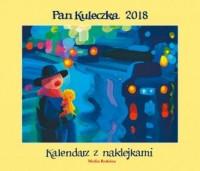 Kalendarz 2018. Pan Kuleczka - - okładka książki